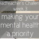 headteaher challenge week 3 mental health