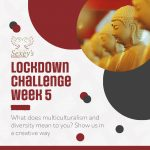 headteacher lockdown challenge week 5 on multiculturalism